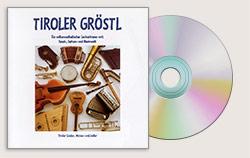 "CD ""Tiroler Gröstl"" with the Gundolf Family à 12 €"